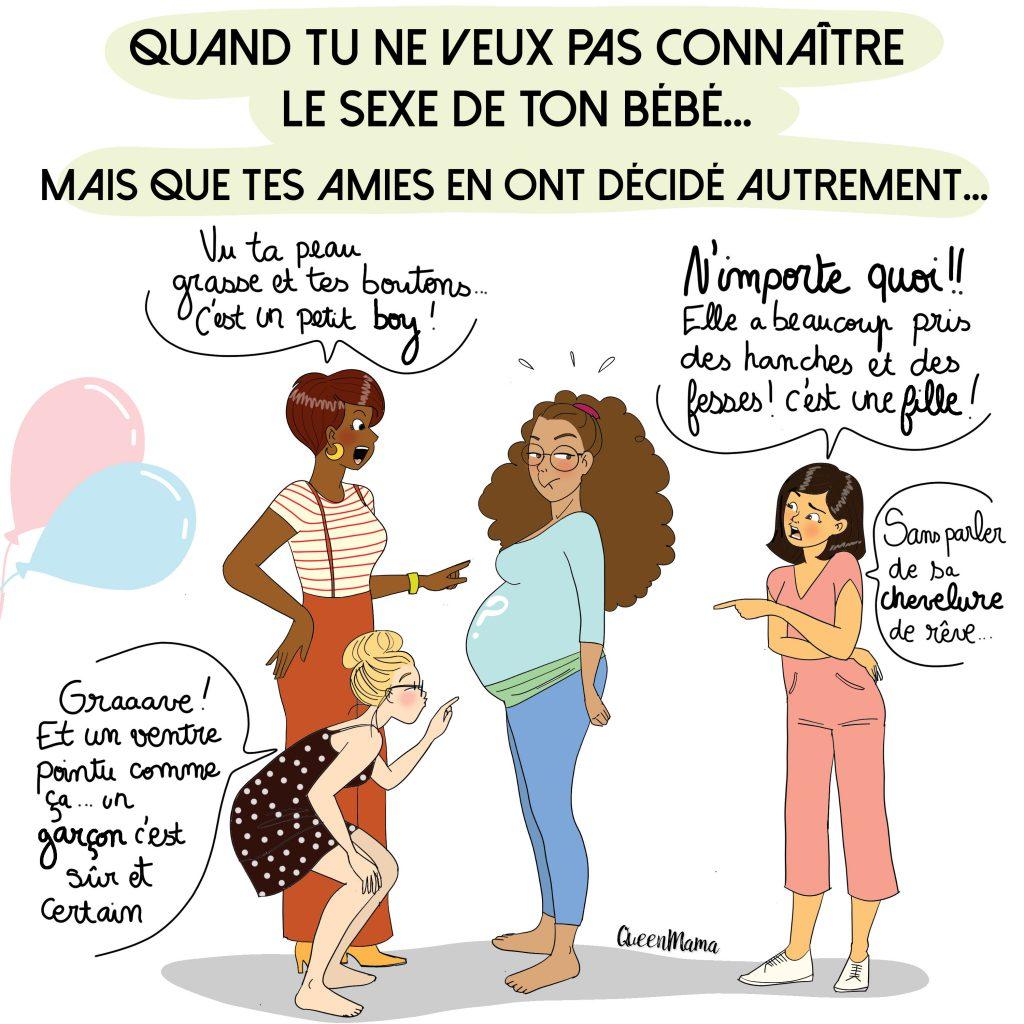 une femme enceinte qui ne veux pas savoir si elle attend une fille ou un garçon mais dont l'entourage s'amuse à faire des pronostics.